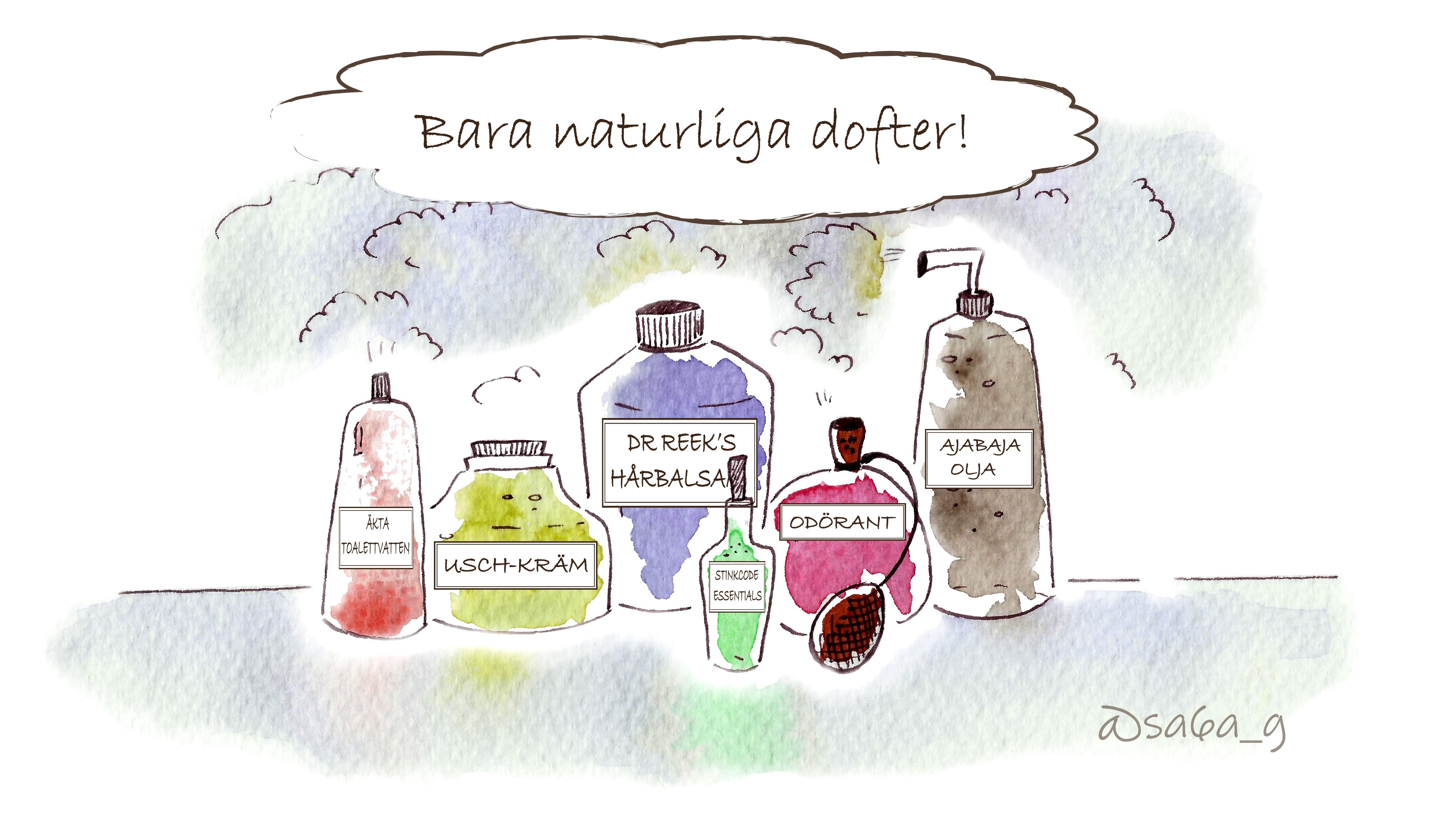 """Olika förpackningar innehållande """"Äkta toalettvatten"""", """"Usch-kräm"""", """"Dr Reek's hårbalsam"""", """"Stinkande essential"""", """"Odörant"""""""" och """"Ajabaja-olja"""". Text ovan som säger: """"Bara naturliga dofter!"""""""