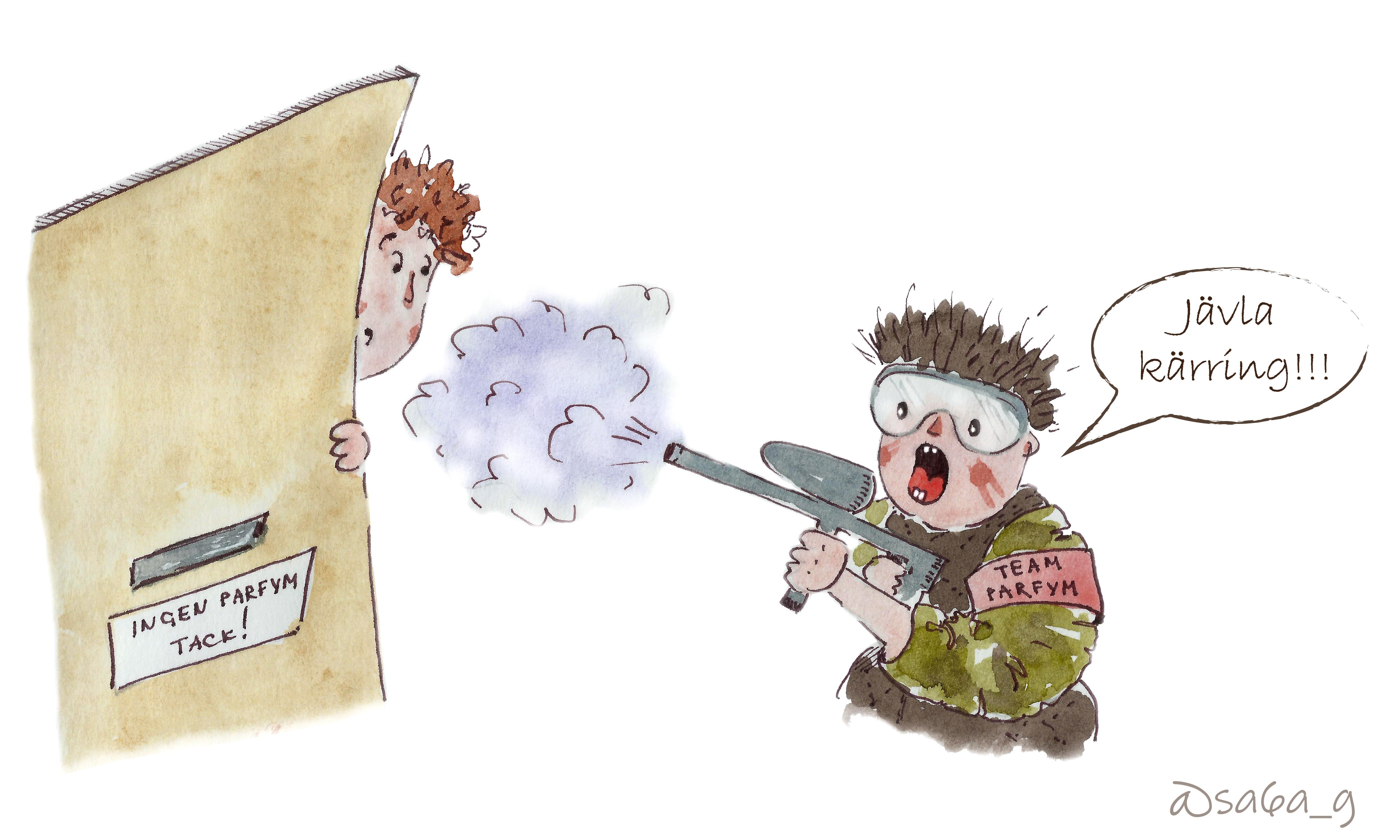 """En kvinna kikar försiktigt ut från en ytterdörr. På ytterdörren är en dekal som säger """"Ingen parfym tack"""". På utsidan av dörren står en militär klädd person med ett vapen som sprutar parfym och utropar """"Jävla kärring!!!"""""""