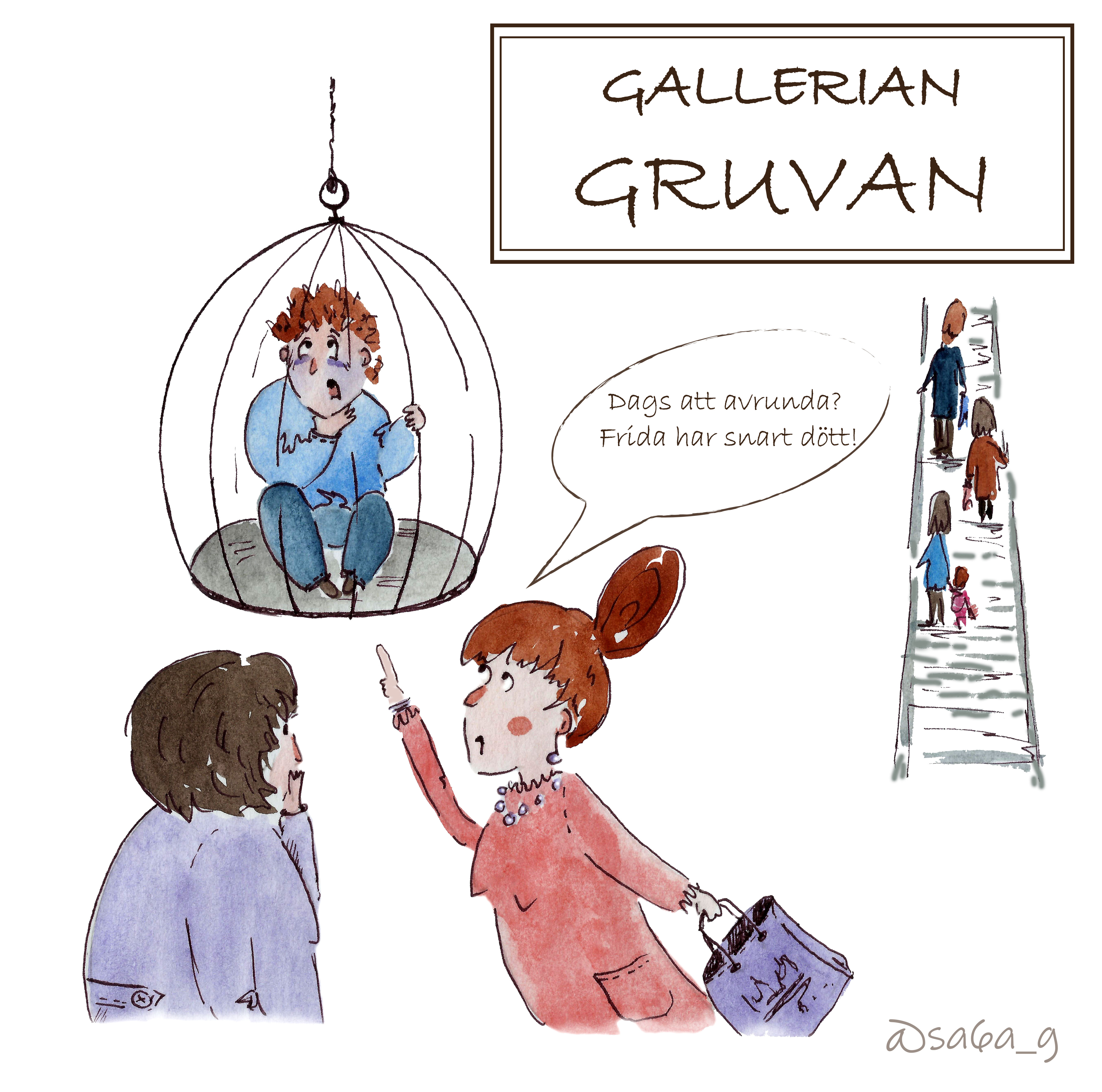 """Jag sitter instängd i en bur, inne på ett köpcenter. I bakgrunden åker folk rulltrappa. Två kvinnor pekar på buren och den ena säger """"Dags att avrunda? Frida har snart dött!""""."""