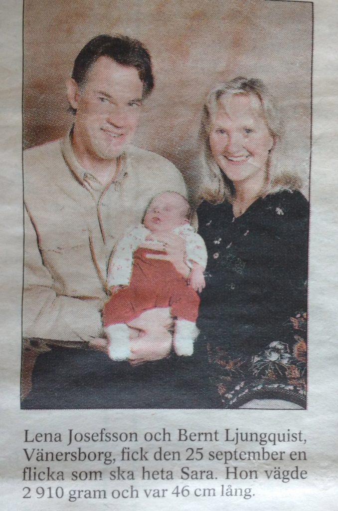 En födelseannons på vår dotter Sara, pappa Bernt och mamma Lena med text till.
